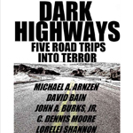 Dark Highways (2012)