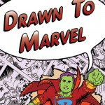 Drawn to Marvel (2014)