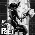 The Dead Cat Poet Cabal (2005)