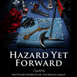 Hazard Yet Forward (2012)