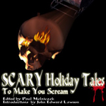 Scary Holidays Tales to Make You Scream (2007)