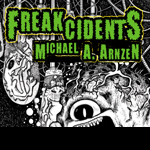 Freakcidents (2016)