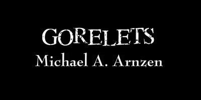 gorelets - Creative Horror by Michael Arnzen